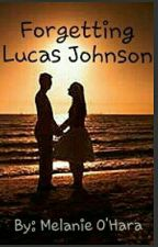Forgetting Lucas Johnson by Superwholock77