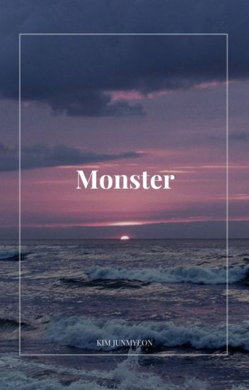 monster | junmyeon