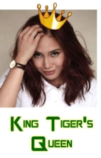 King Tiger's Queen