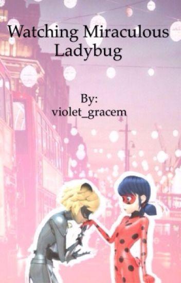 Watching Miraculous Ladybug