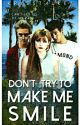 Don't Try To Make Me Smile!// [#Wattys2016] by krystalkey