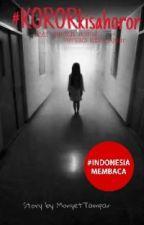 #KORORkisahoror by MonyetTampan