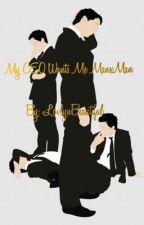 My CEO Wants Me ManxMan by LovlynBeautiful