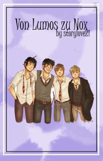 'From Lumos to Nox' (Harry Potter FF/Rumtreiberzeit)