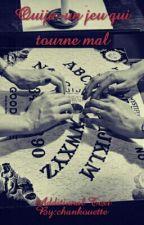 Ouija-un jeu qui tourne mal by pandidi