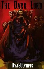 The Dark Lord  by v3Olympus