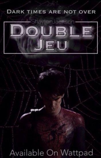 Double Jeu | EN CORRECTION
