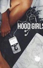 Hood Girls by ashtheticalypleasing