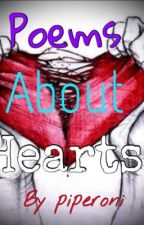 Poems about hearts by Piperoni