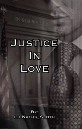 Justice in Love by LilNaths_Sloth
