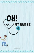 OH ! MY NURSE  by Dinar_NS