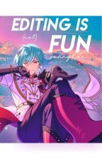 Editing Is (not) Fun by HyperactiveWaifu