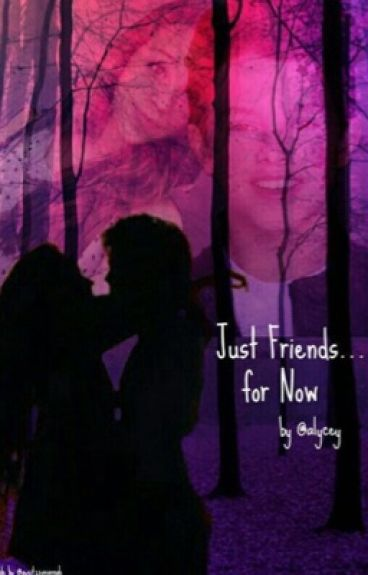 Just Friends...For Now-Book Four