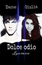 Dolce odio by lucressi