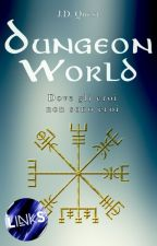 Dungeon World [COMPLETA - IN REVISIONE] by JD_Quest