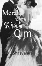 Merah Lips Kiss Qim (MLKQ) by _Shasyahira