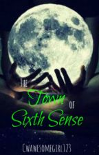 The Town of Sixth Sense by cwawesomegirl123