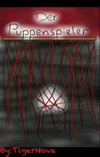 Der Puppenspieler (ErrorxInk) by TigerNova