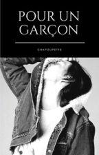 Pour un garçon. by Chapoupette