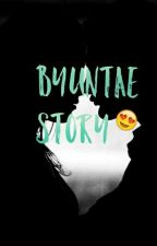 Byuntae Story  by HANI_BTSARMY