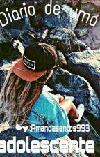 Diario de uma adolescente  by amandasantos993
