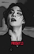 ♥금 요 일  13♥ (Firday 13) by kookielapyae_wun