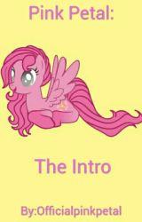 Meet Pink Petal! by Officialpinkpetal