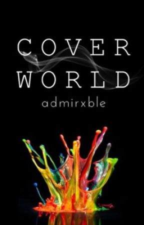 Coverworld - Geschlossen by admirxble