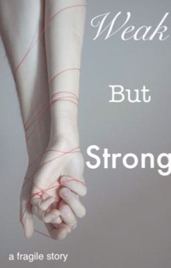 Weak but strong