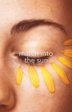 MARCH INTO THE SUN   poi by holoalura
