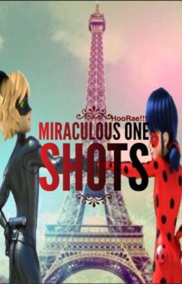 MIRACULOUS ONE SHOTS!!!!