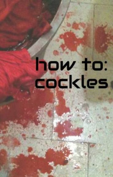 how to: cockles