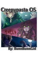 Creepypasta x Reader (One-shots) by BunnBunnGirl