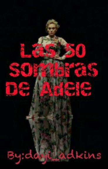 Las 50 Sombras De Adele