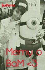 Memy O BaM <3 by ikadevries