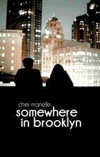 Somewhere In Brooklyn by acmegallagher