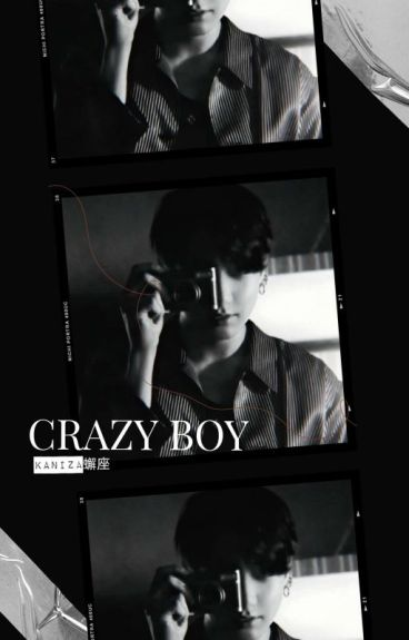 Crazy Boy. [VKook Fanfiction]