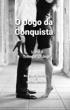 O Jogo Da Conquista by aventureirasonhadora