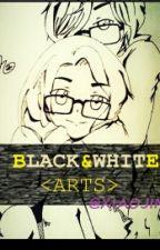 Black & White «ARTS» by xiaojim