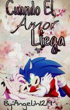 Cuando el amor Llega [One-Shot] by DiAngieLove_Shadow19