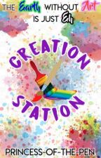 🎨 Creation Station 🎨 by Princess-of-the-Pen
