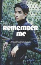 Remember Me -- Kaisoo by exokaisoooo