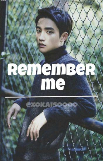 Remember Me -- Kaisoo