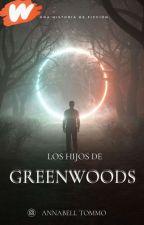 •Los Hijos de GreenWood• [One Direction] by BellTomlinson1D_5SOS