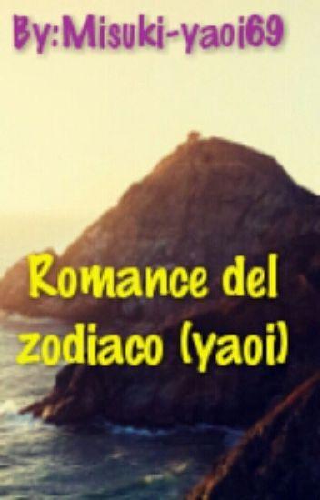 Romance del zodiaco (yaoi) #MABC