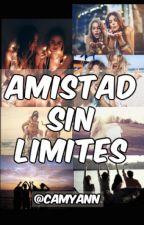 Amistad Sin Limites. by camyann