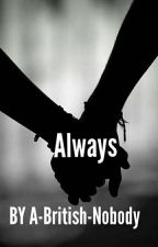Always (discontinued) by A-British-Nobody