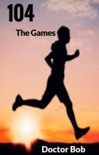 104: The Games (A Hunger Games Story) by kittysbybob