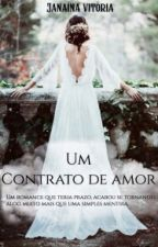 Um Contrato De Amor - COMPLETO by VitoriaCollman