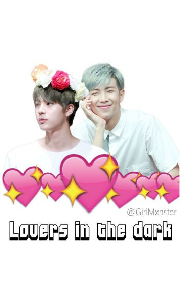 ♡ Lovers in the dark♡ 남진 {Namjin}  <|PAUSADA|>